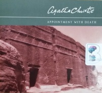 Appointment with Death written by Agatha Christie performed by Carole Boyd on CD (Abridged)